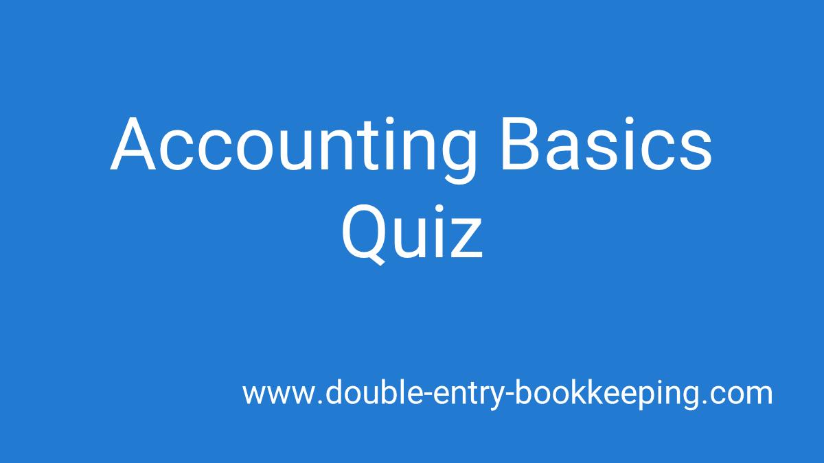 accounting basics quiz