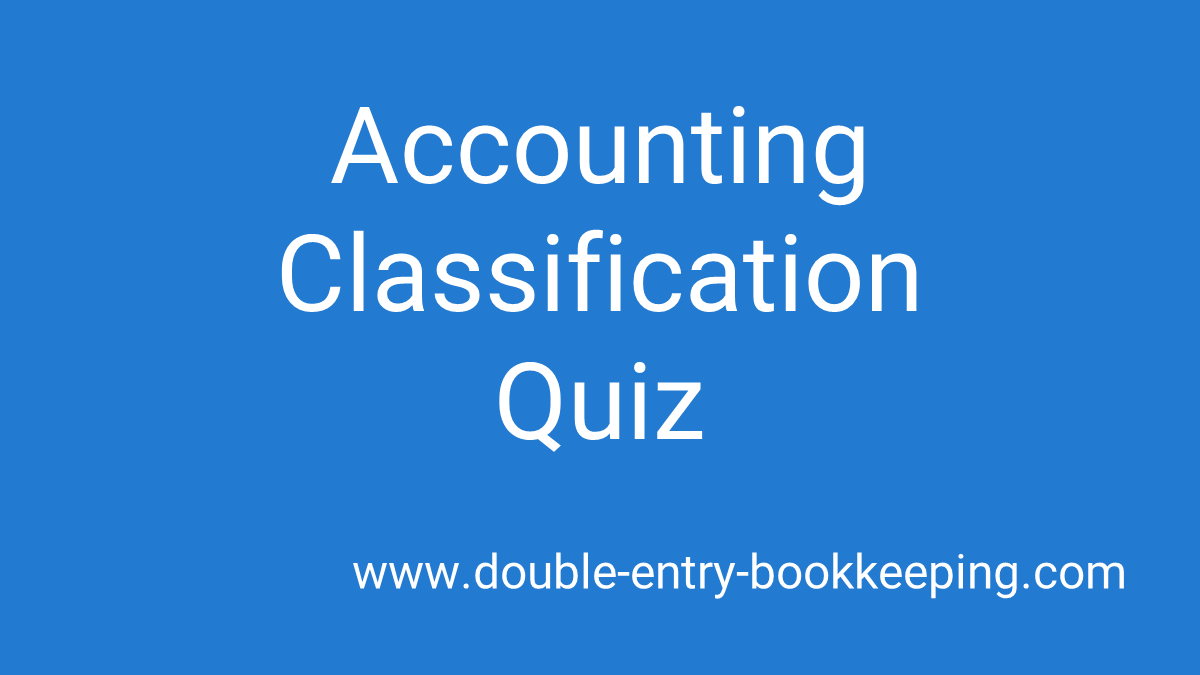accounting classification quiz