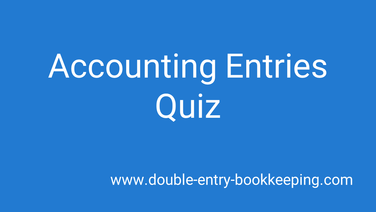 accounting entries quiz