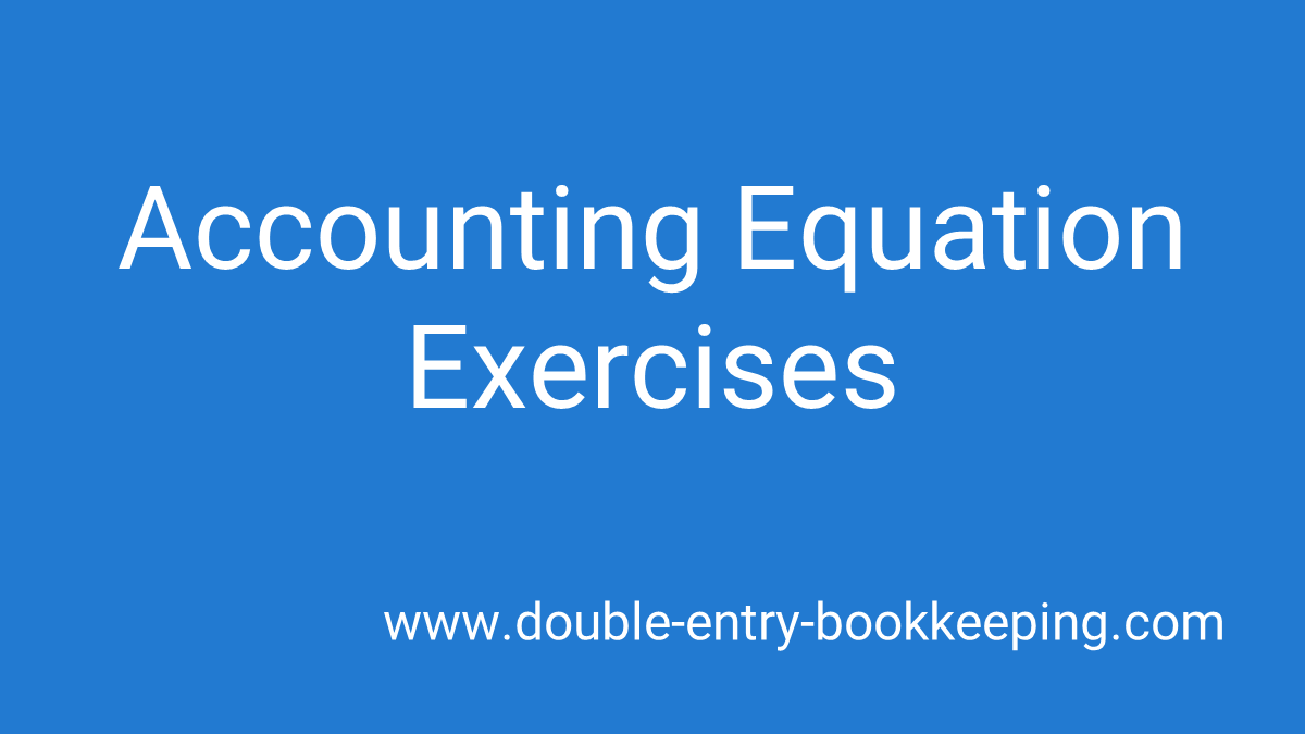 accounting equation exercises