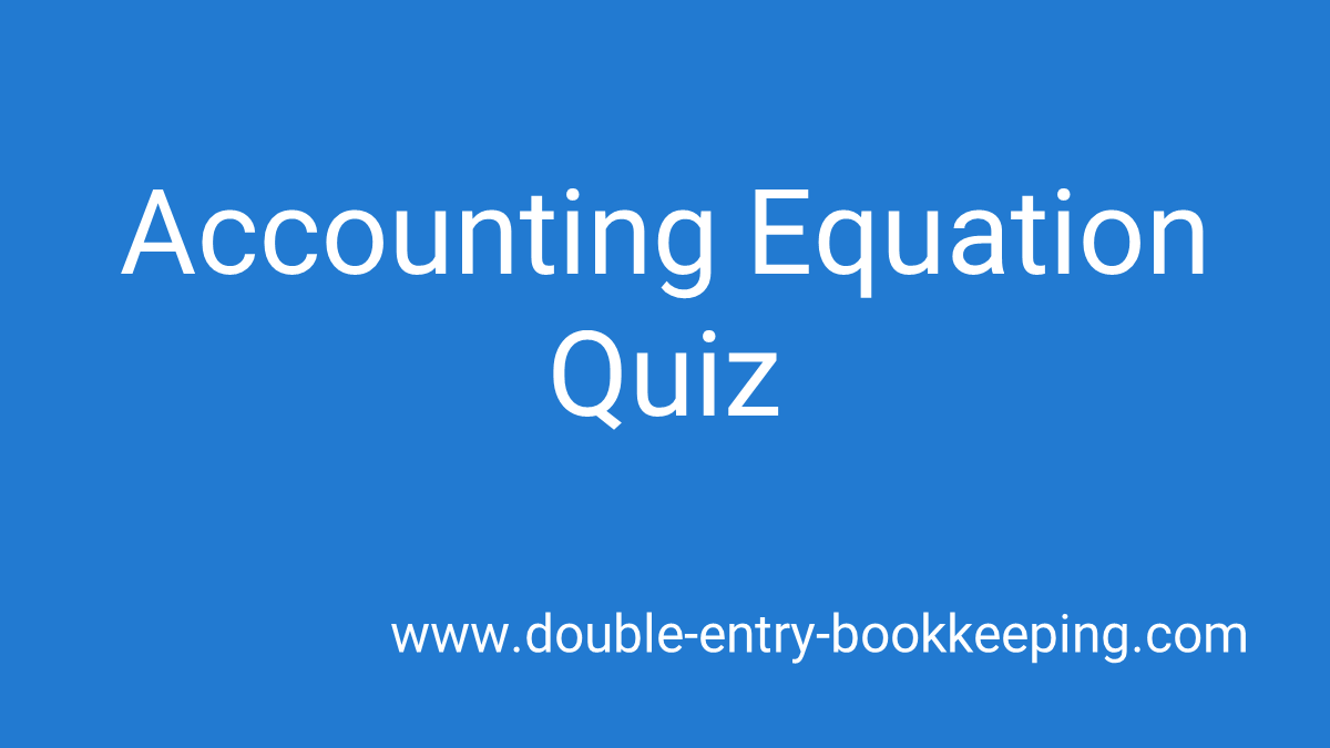 accounting equation quiz