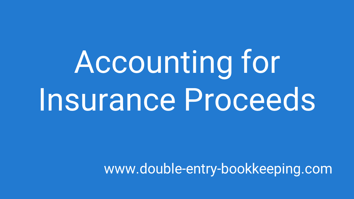 accounting for insurance proceeds