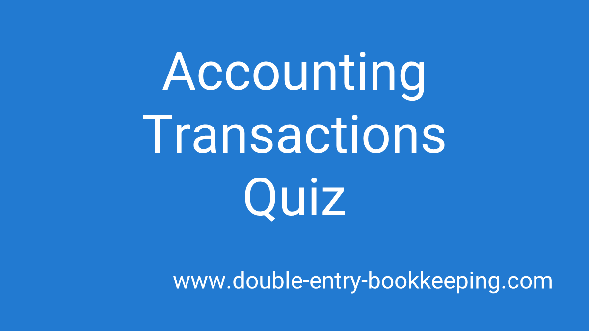 accounting transactions quiz