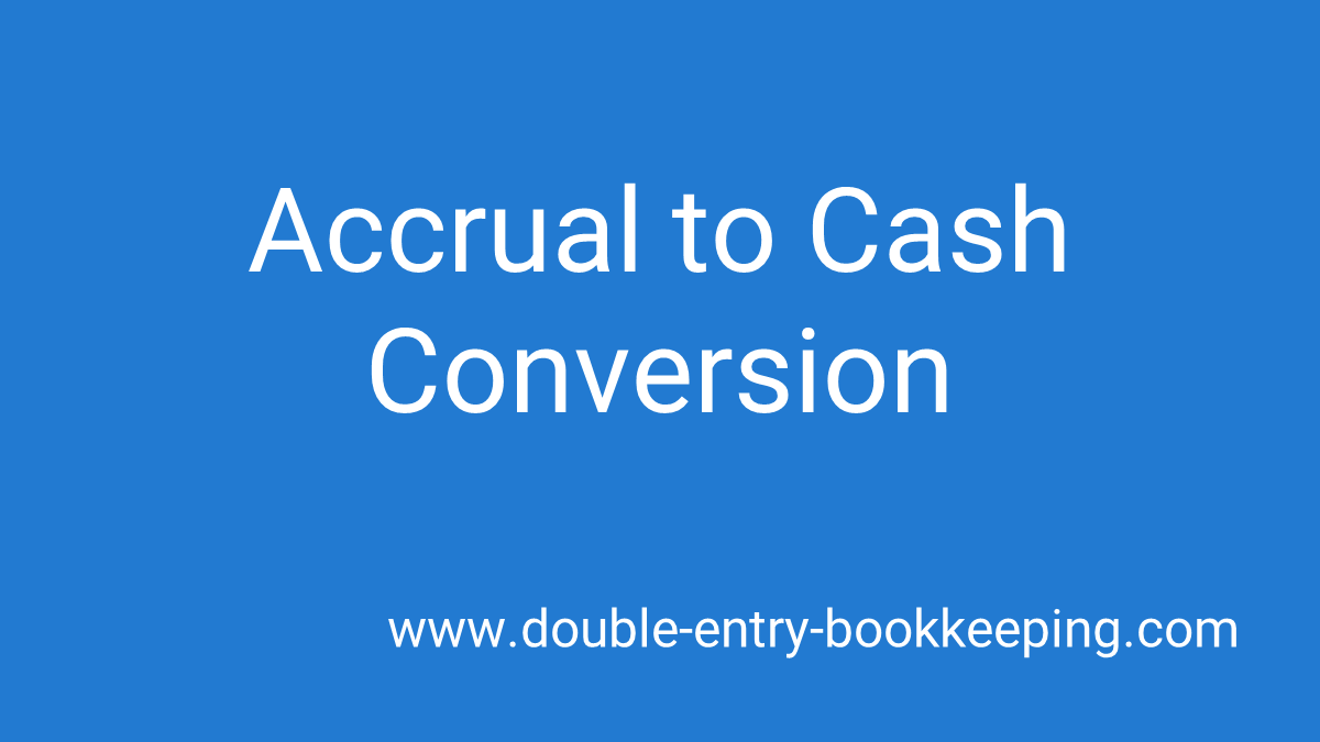 accrual to cash conversion
