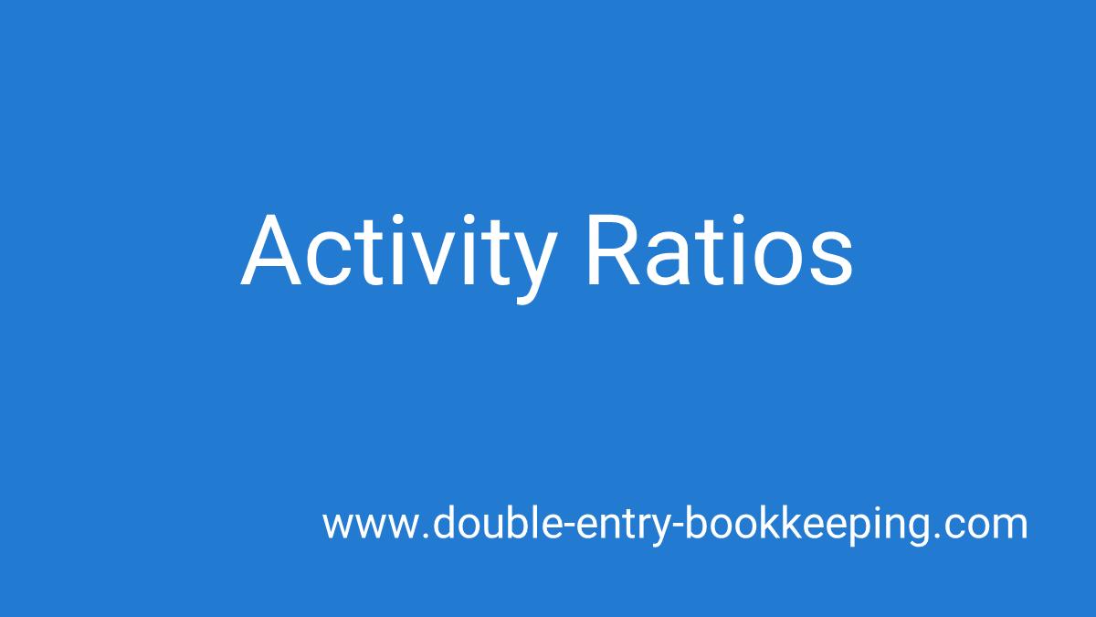 activity ratios