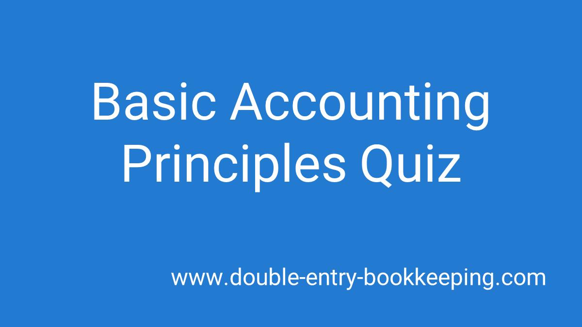 basic accounting principles quiz