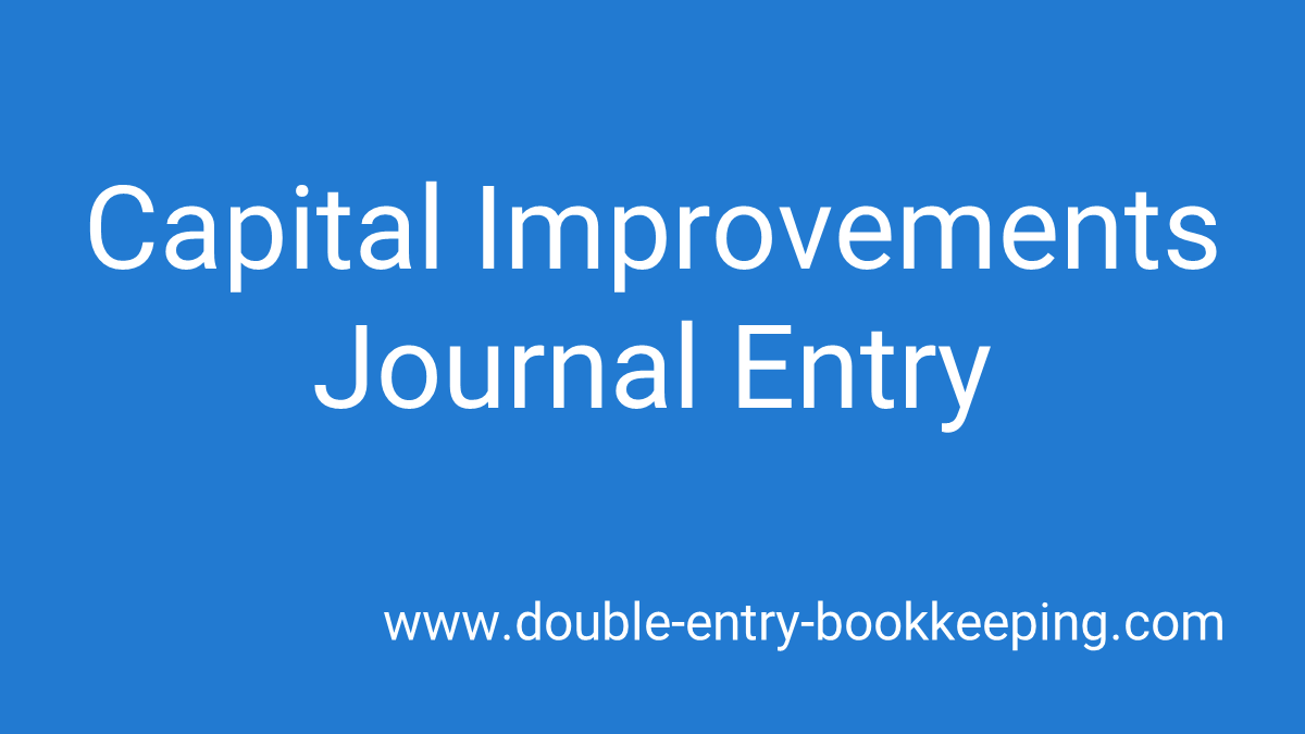 capital improvements journal entry