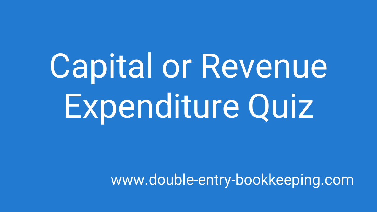 capital or revenue expenditure quiz