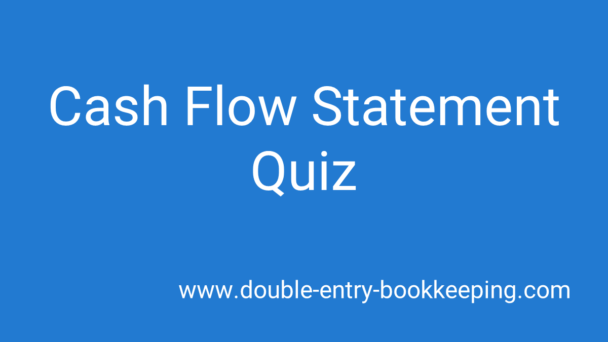 cash flow statement quiz
