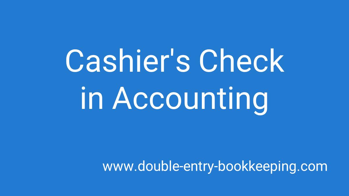 cashiers check
