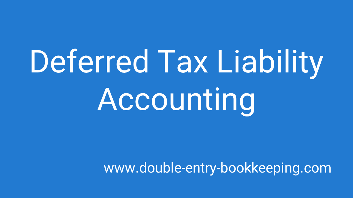 deferred tax liability accounting