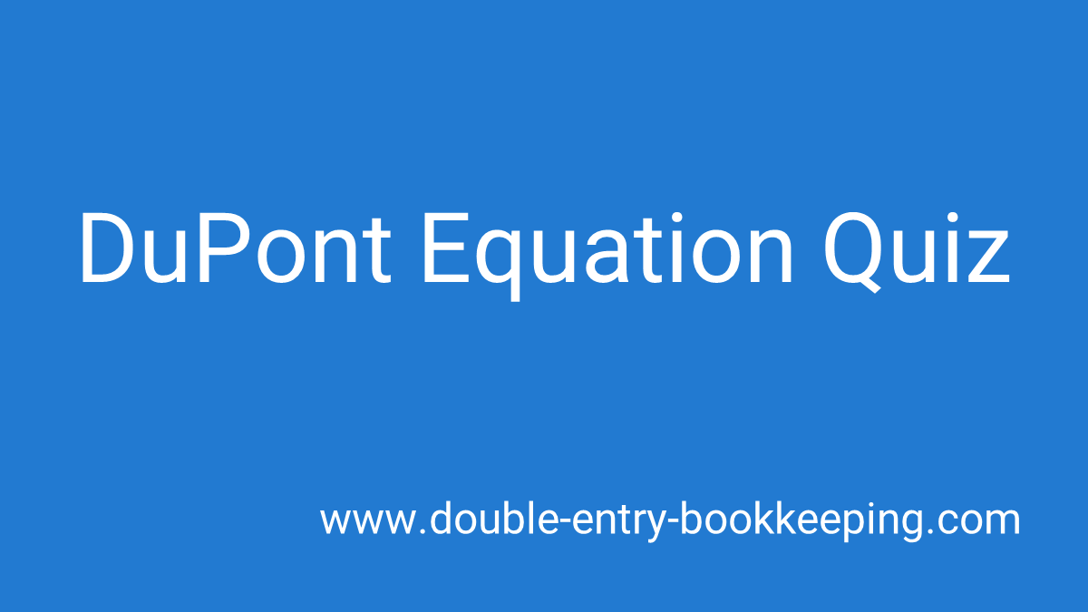 dupont equation quiz