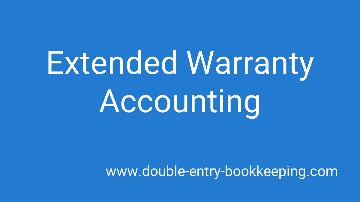 extended warranty accounting