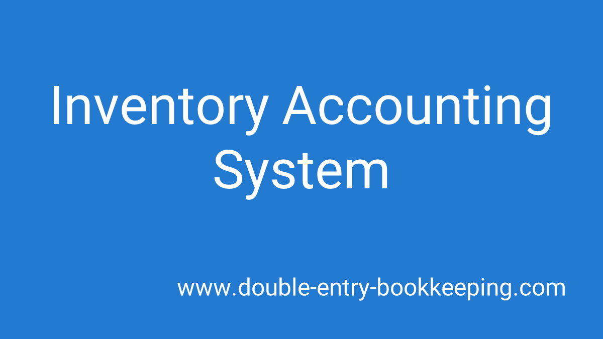 inventory accounting system