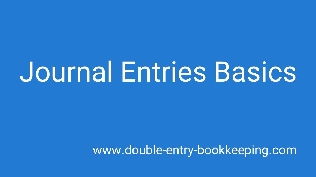 journal entries basics