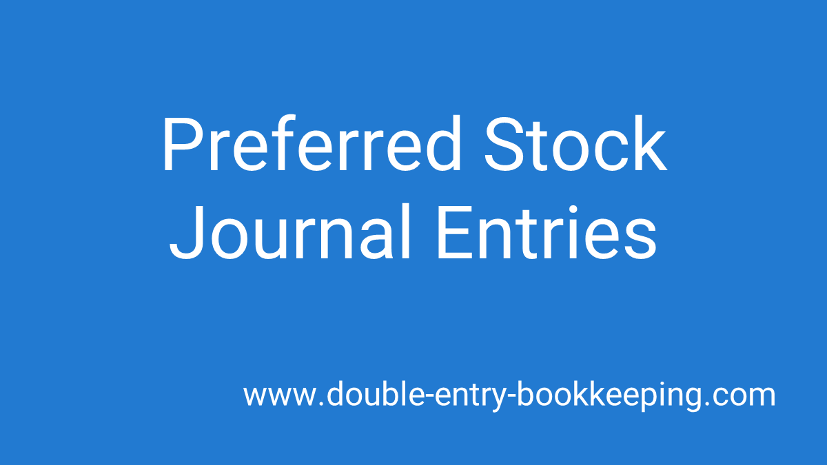 preferred stock journal entries