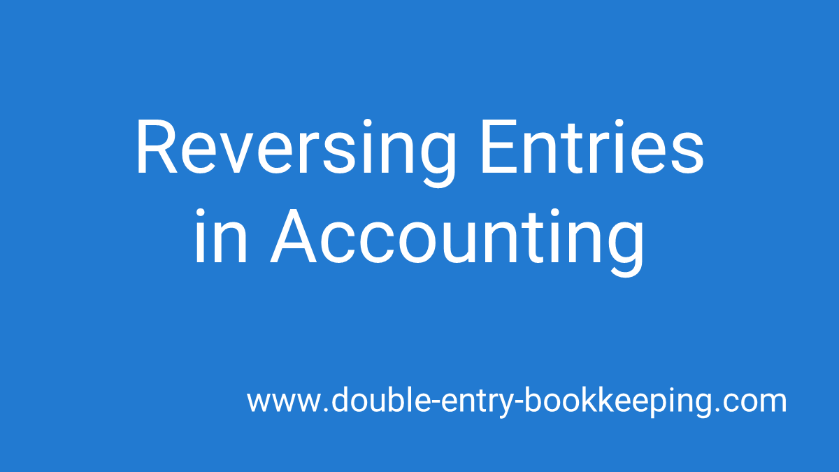 reversing entries in accounting