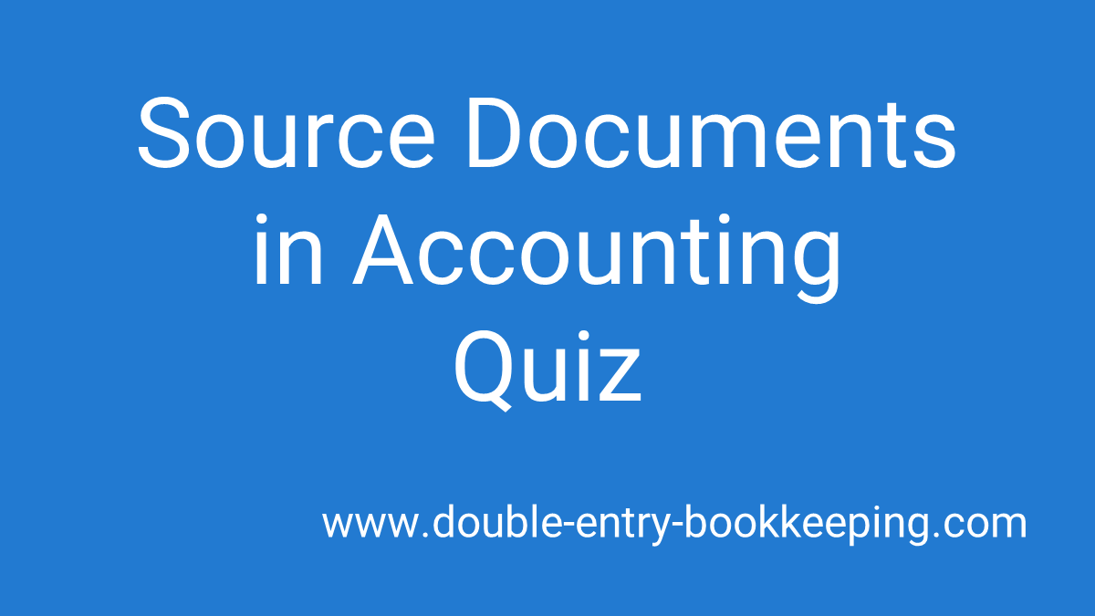 source documents in accounting quiz