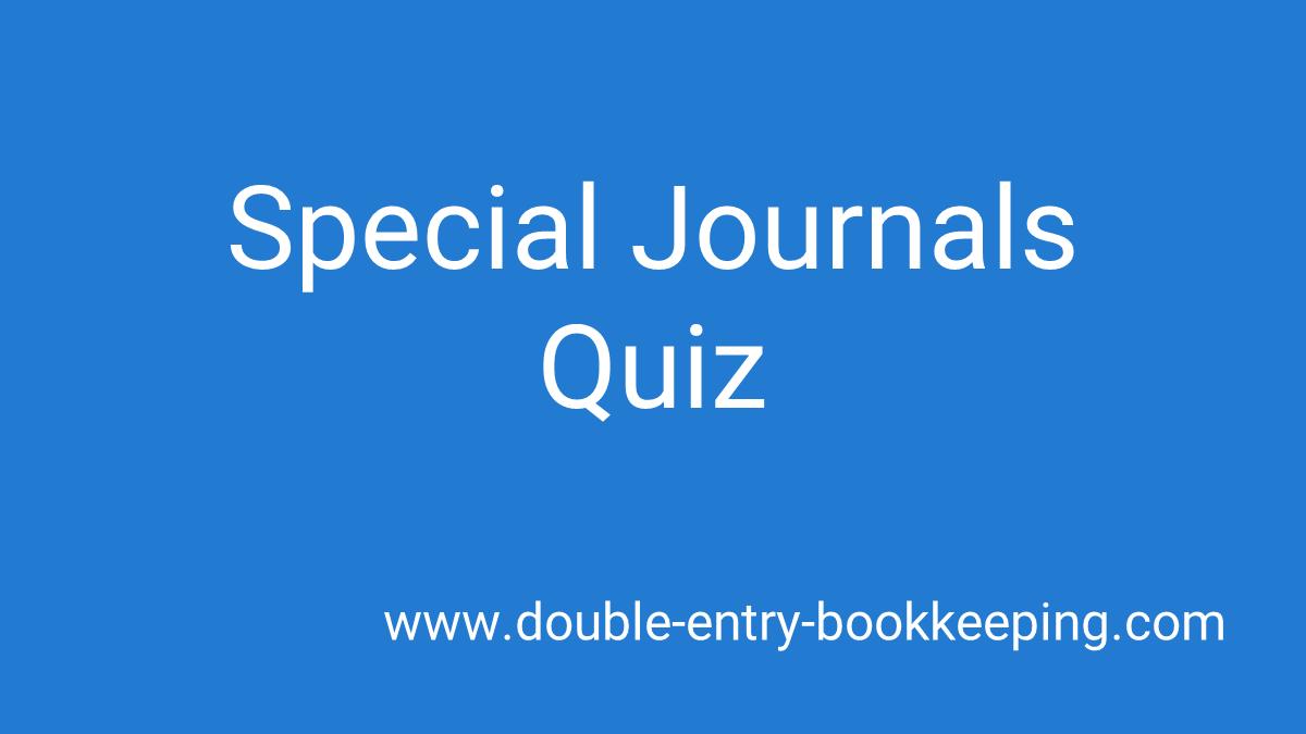 special journals quiz