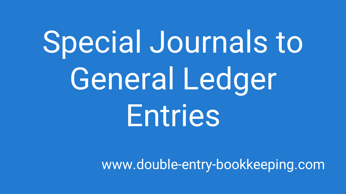 special journals to general ledger entries