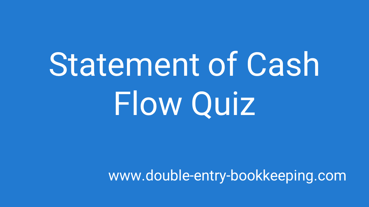 statement of cash flow quiz